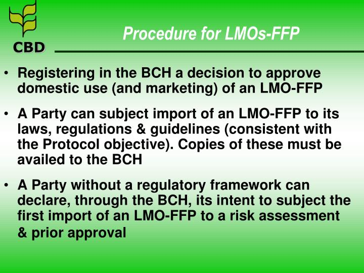 Procedure for LMOs-FFP