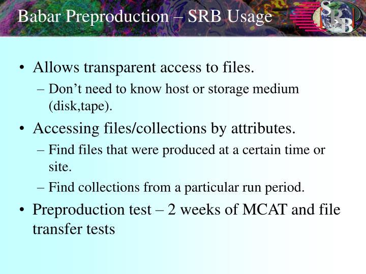Babar Preproduction – SRB Usage