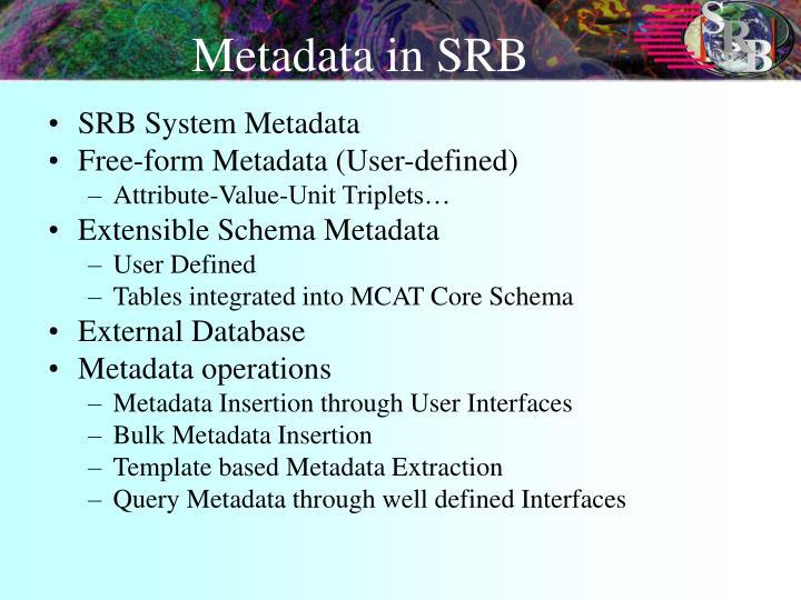 Metadata in SRB