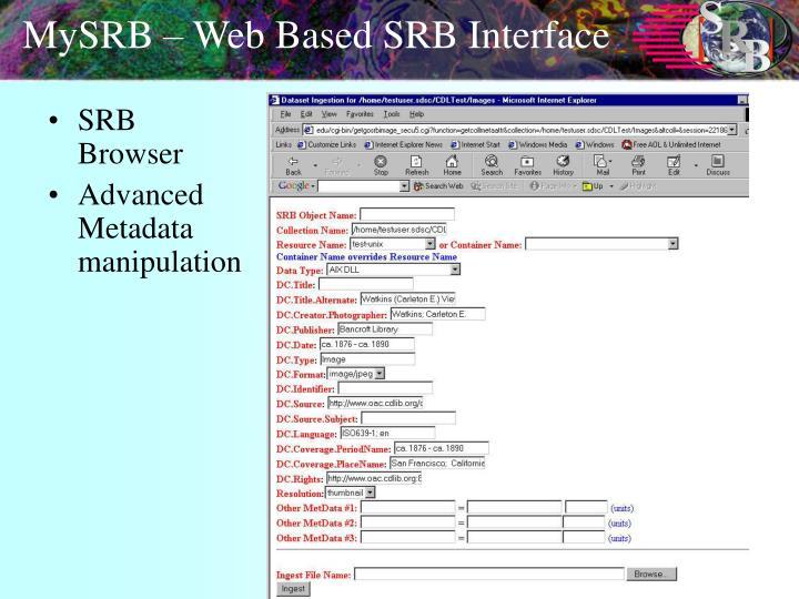 MySRB – Web Based SRB Interface