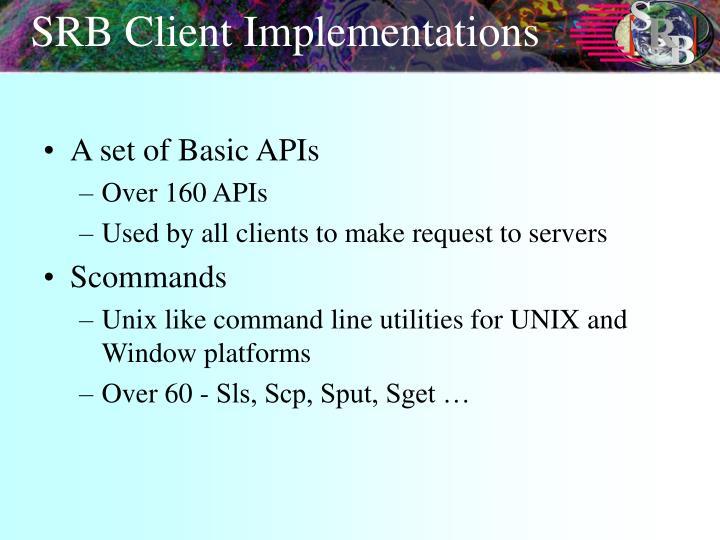 SRB Client Implementations