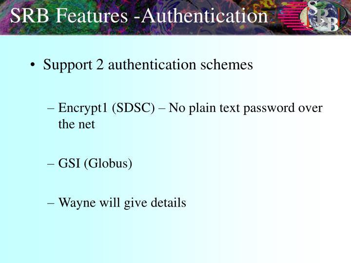 SRB Features -Authentication