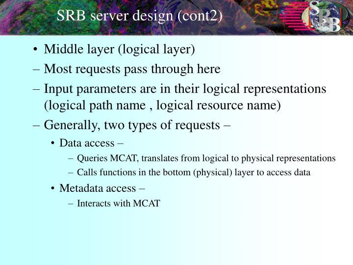 SRB server design (cont2)