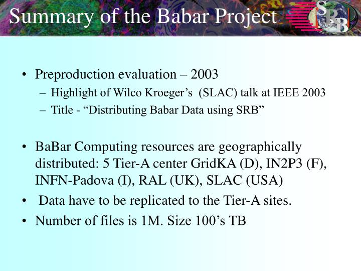 Summary of the Babar Project
