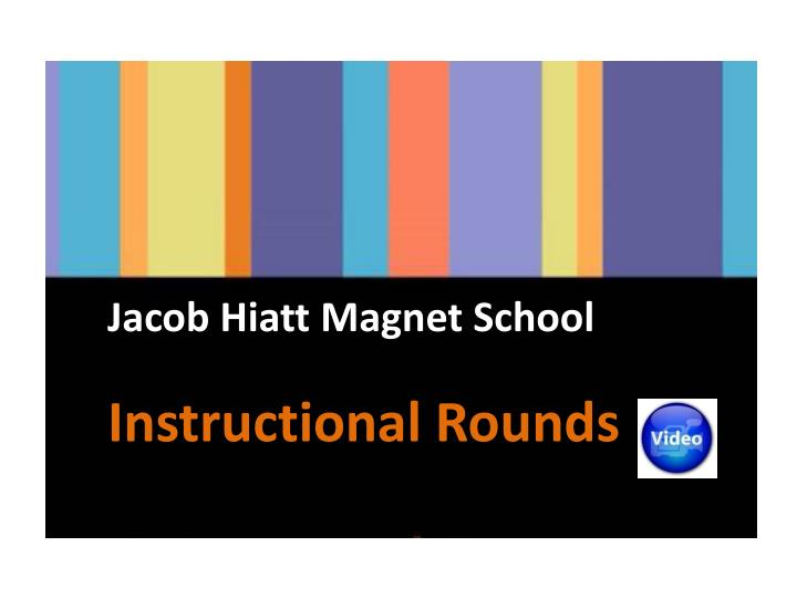 Jacob Hiatt Magnet School