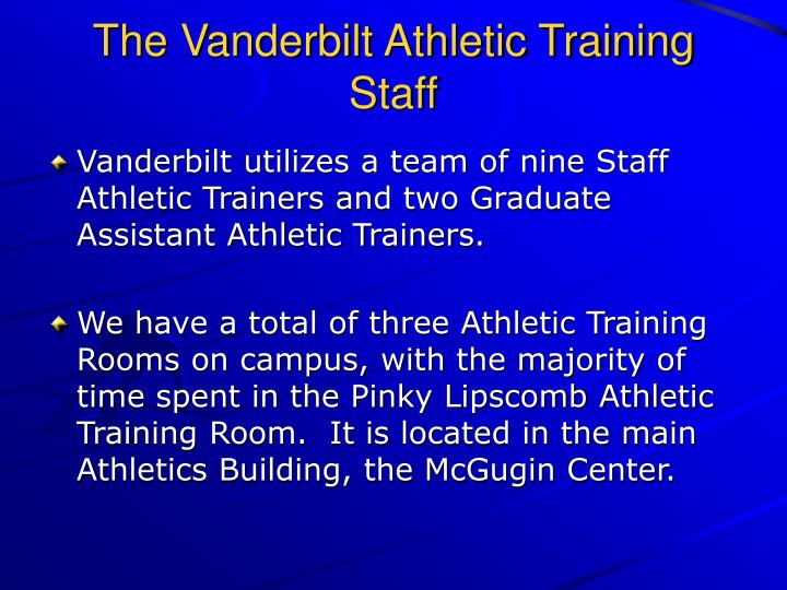 The Vanderbilt Athletic Training Staff