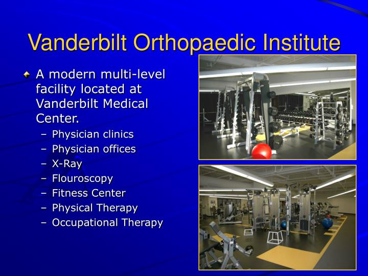 Vanderbilt Orthopaedic Institute