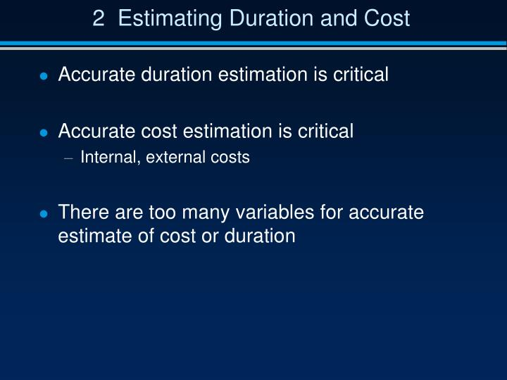 2  Estimating Duration and Cost