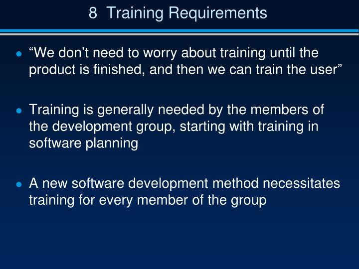 8  Training Requirements