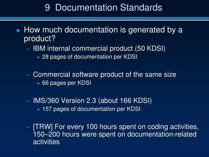 9  Documentation Standards