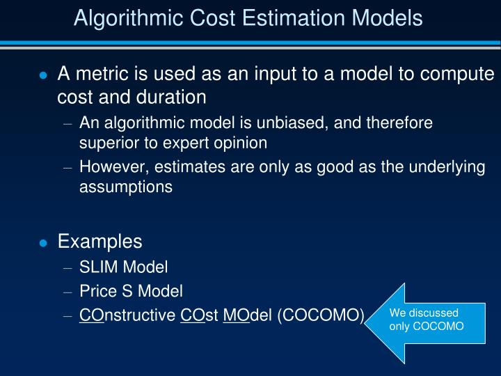 Algorithmic Cost Estimation Models