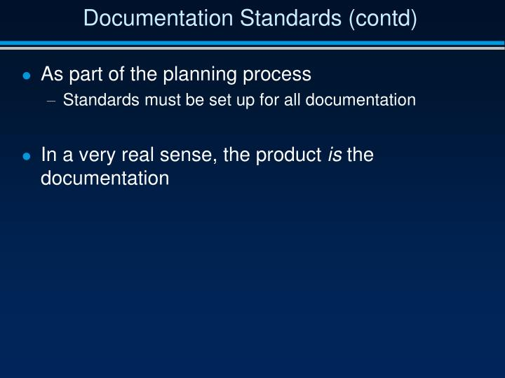 Documentation Standards (contd)