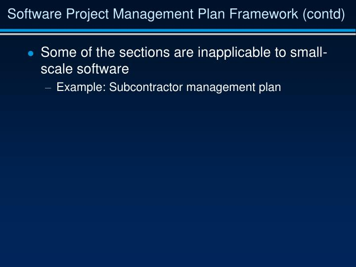 Software Project Management Plan Framework (contd)