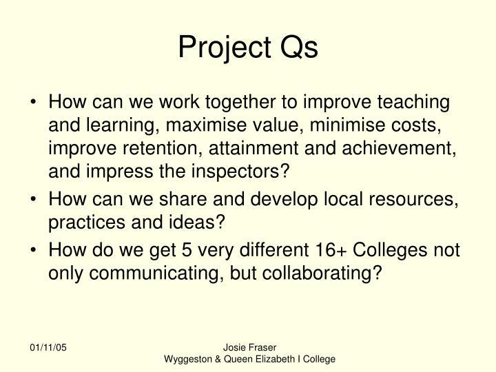Project Qs