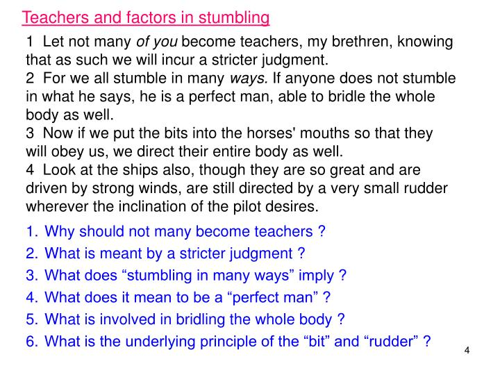 Teachers and factors in stumbling