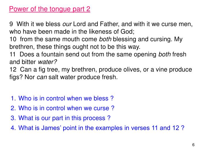 Power of the tongue part 2