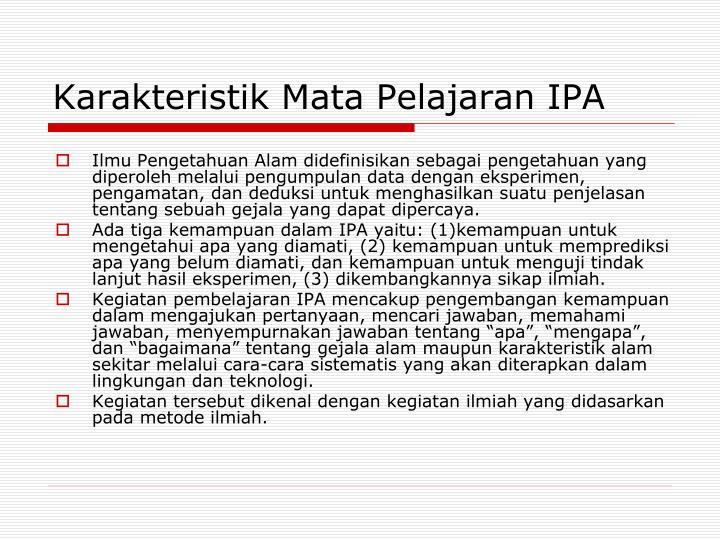 Karakteristik Mata Pelajaran IPA