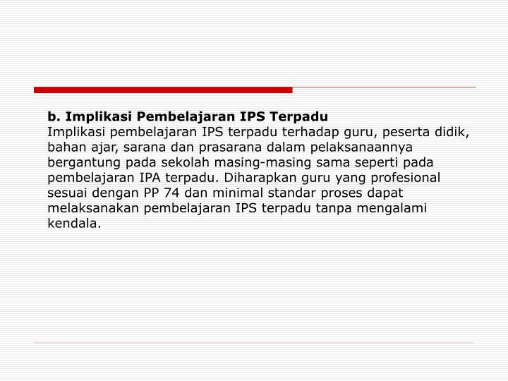 b. Implikasi Pembelajaran IPS Terpadu