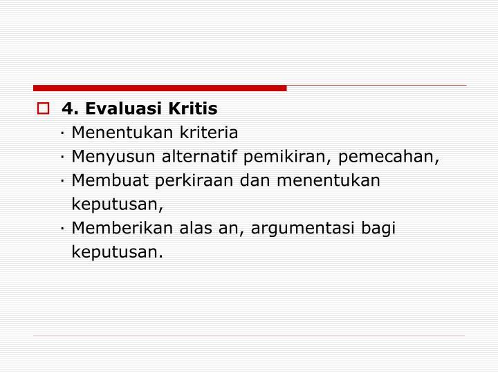 4. Evaluasi Kritis