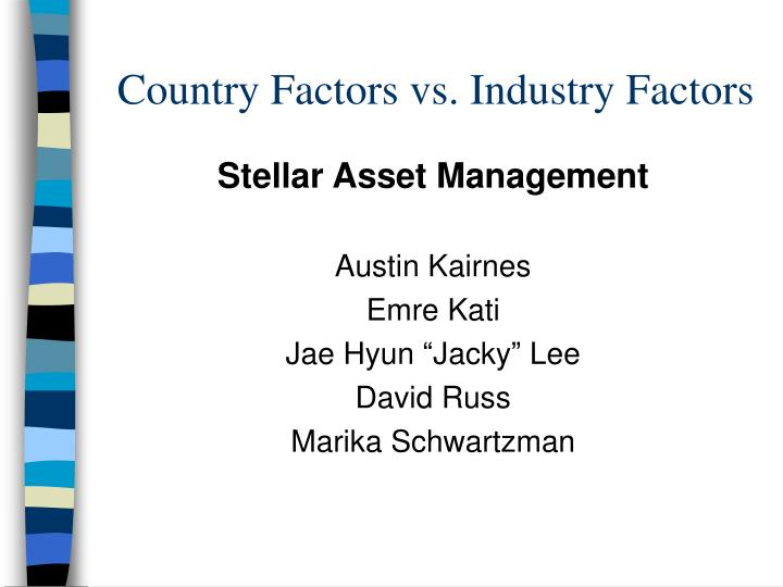 Country factors vs industry factors