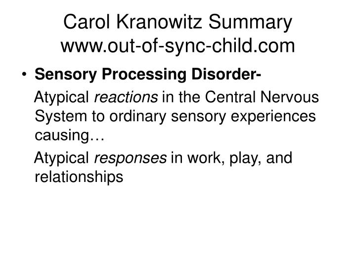 Carol kranowitz summary www out of sync child com