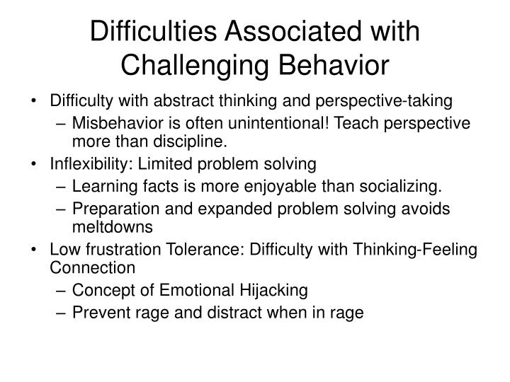 Difficulties Associated with Challenging Behavior