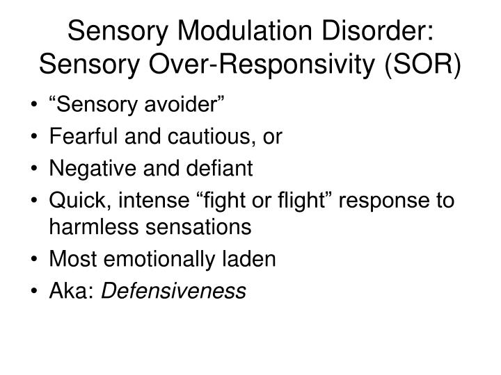 Sensory Modulation Disorder: