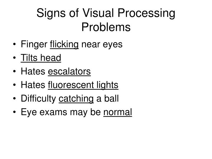 Signs of Visual Processing Problems