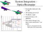 system integration optics beampipe