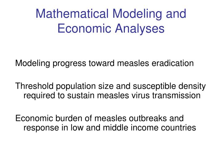Mathematical Modeling and Economic Analyses