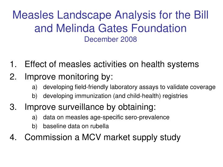 Measles Landscape Analysis for the Bill and Melinda Gates Foundation