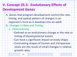 v concept 25 5 evolutionary effects of development genes