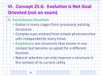 vi concept 25 6 evolution is not goal oriented not on exam