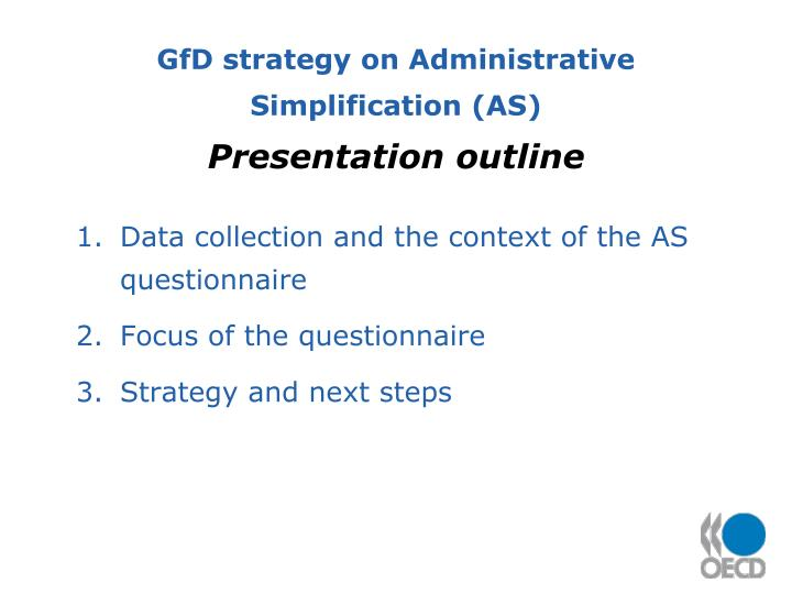 GfD strategy on Administrative Simplification (AS)
