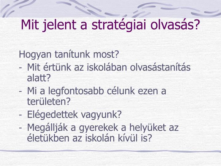 Mit jelent a stratégiai olvasás?