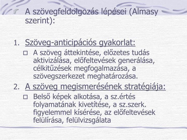 A szövegfeldolgozás lépései (Almasy szerint):