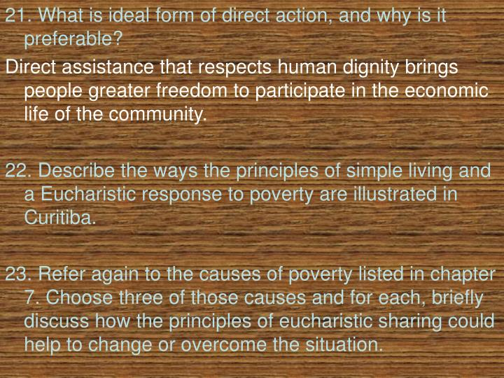 21. What is ideal form of direct action, and why is it preferable?