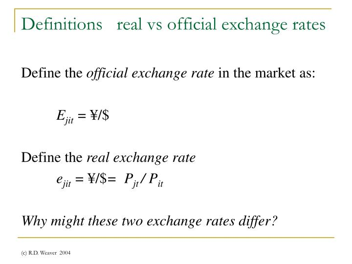 Definitions   real vs official exchange rates