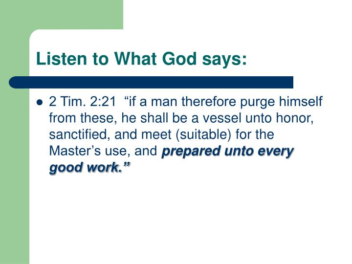 Listen to What God says: