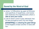 saved by the word of god