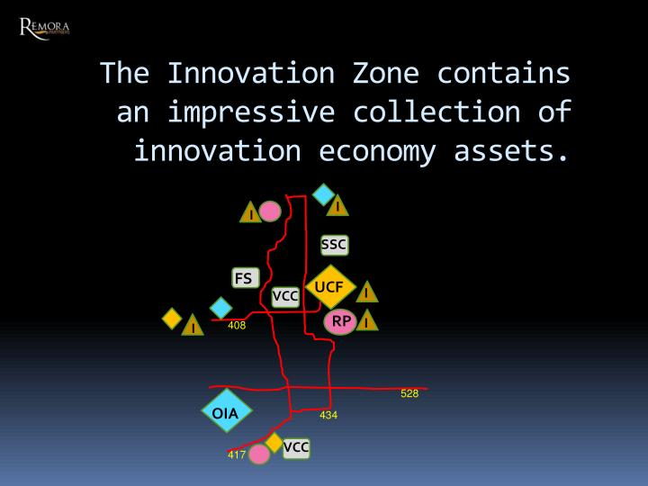 The Innovation Zone contains an impressive collection of innovation economy assets.