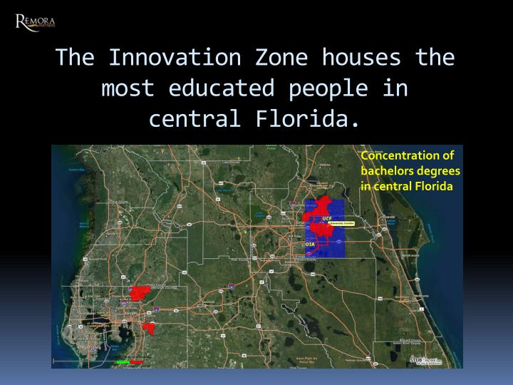 The Innovation Zone houses the most educated people in central Florida.
