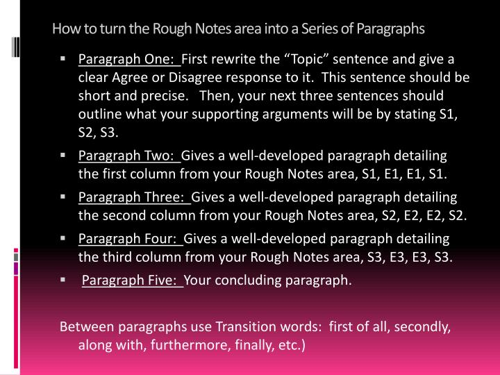 How to turn the Rough Notes area into a Series of Paragraphs