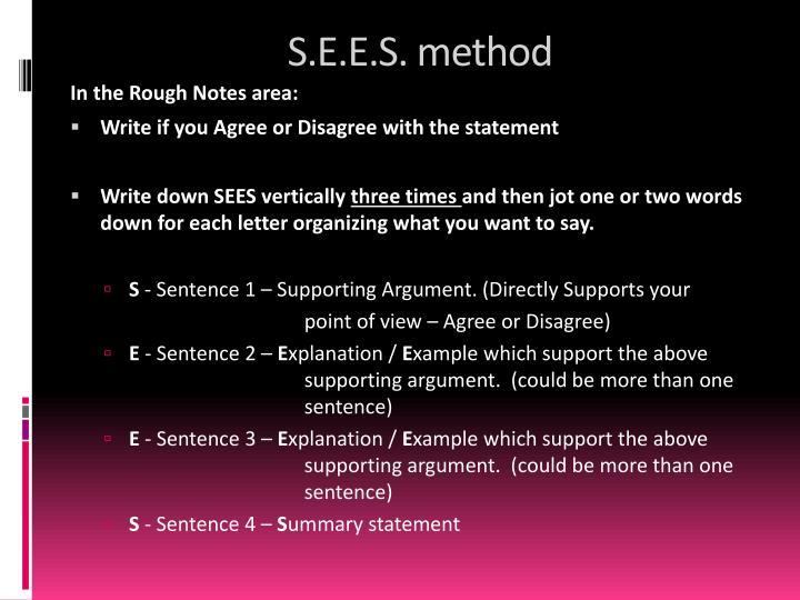 S.E.E.S. method