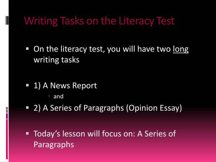 Writing tasks on the literacy test