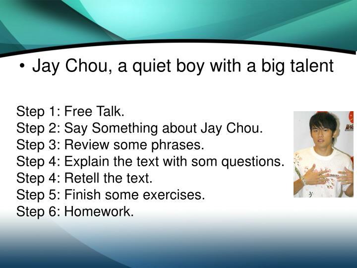 Step 1: Free Talk.