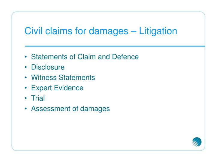 Civil claims for damages – Litigation