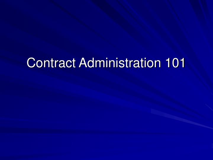 Contract Administration 101