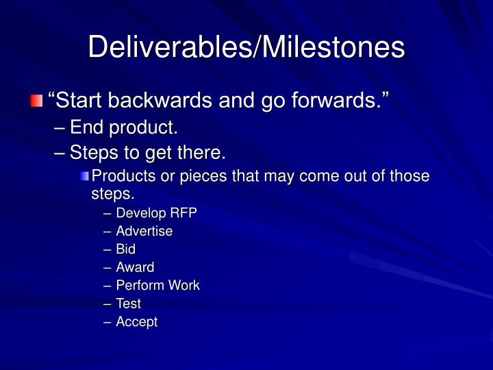 Deliverables/Milestones