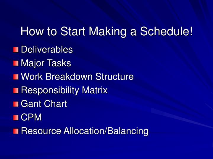 How to Start Making a Schedule!